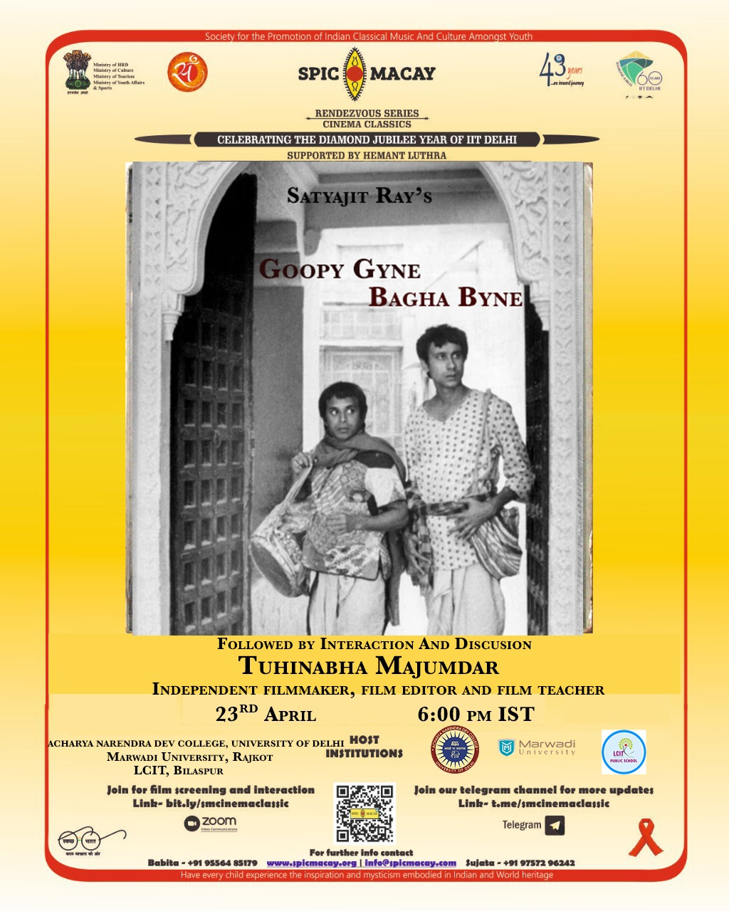 SPIC MACAY Cinema Classics presents Goopy Gayen Bagha Bayen (1968) film by Satyajit Ray   [Bengali (English subtitles)]  (Duration: 113 min)